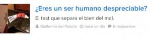 Titular clickbait: ¿eres un ser humano despreciable? de BuzzFeed