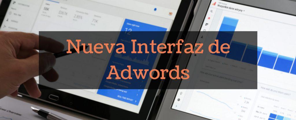 Nueva Interfaz de Adwords