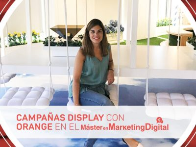 campañas de display con orange en el máster en marketing digital